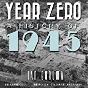 Year Zero: A History of 1945 | [Ian Buruma]