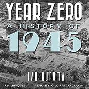 Year Zero: A History of 1945 | [Ian Buruma]