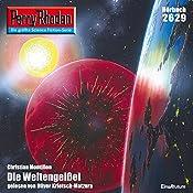 Die Weltengeißel (Perry Rhodan 2629)   Christian Montillon