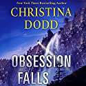 Obsession Falls: Virtue Falls, Book 2 (       UNABRIDGED) by Christina Dodd Narrated by January LaVoy