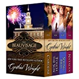 The Beauvisage Novels: Caroline, Touch the Sun, Spring Fires, Natalya ~ Cynthia Wright