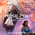 Rose Point: Her Instruments 2 Audiobook by M.C.A. Hogarth Narrated by Daniel Dorse