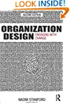 Organization Design: Engaging with Ch...