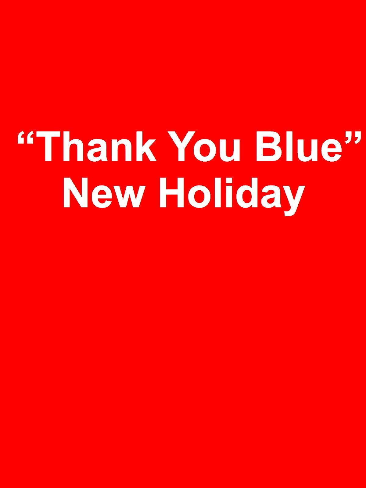 "Clip: ""Thank You Blue"" New Holiday"