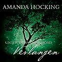 Verlangen (Unter dem Vampirmond 3) Hörbuch von Amanda Hocking Gesprochen von: Annina Braunmiller-Jest