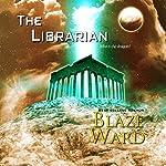 The Librarian | Blaze Ward