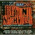 Way Beyond Nashville