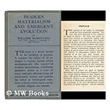 Modern Materialism and Emergent Evlution / by William McDougall