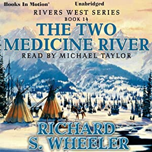 The Two Medicine River Audiobook