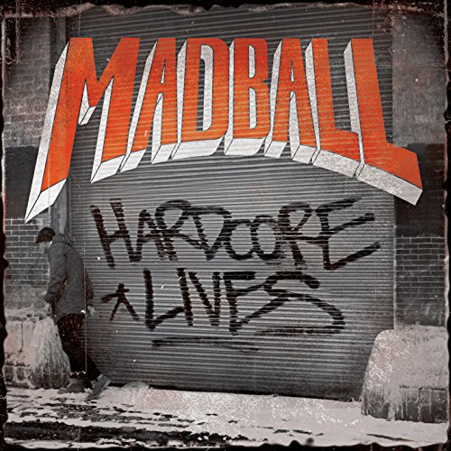 Madball-Hardcore Lives-Limited Edition-CD-FLAC-2014-FORSAKEN Download