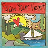 Follow Your Heart 2014 Wall (calendar)