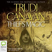 Thief's Magic Audiobook by Trudi Canavan Narrated by Grant Cartwright, Hannah Norris