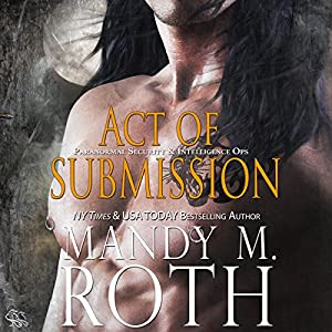 Act of Submission: An Immortal Ops World Novel Audiobook