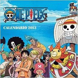 Calendario 2013. One Piece: Libros Cúpula: 9788448006761: Amazon.com