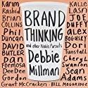Brand Thinking and Other Noble Pursuits (       UNABRIDGED) by Debbie Millman Narrated by Nicole Vilencia