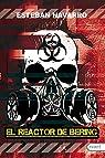 El reactor de Bering