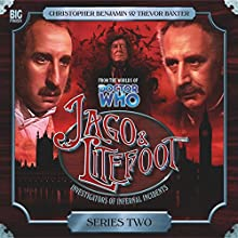 Jago & Litefoot Series 2 Audiobook by Mark Morris, Jonathan Morris, Andy Lane, Justin Richards Narrated by Christopher Benjamin, Trevor Baxter, Conrad Asquith, Lisa Bowerman