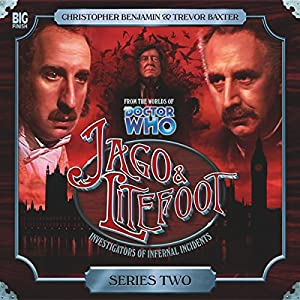 Jago & Litefoot Series 2 Audiobook