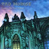 Leaving The Past Behind by TAD MOROSE (2008-12-22)