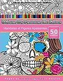 Livres de Coloriage Pour Adultes Crânes De Femmes En Sucre: Mandalas et Figures Apaisantes Pages de Coloriage Pour Adulte...