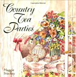 img - for Country Tea Parties by Stuckey, Maggie (1996) Hardcover book / textbook / text book