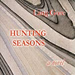 Hunting Seasons | Lang Gore