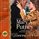Dancing on the Wind: Fallen Angels, Book 2 | Mary Jo Putney