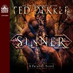 Sinner: A Paradise Novel (       UNABRIDGED) by Ted Dekker Narrated by Adam Verner