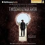 This Dark Endeavor: The Apprenticeship of Victor Frankenstein   Kenneth Oppel