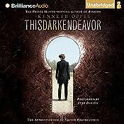 This Dark Endeavor: The Apprenticeship of Victor Frankenstein | Kenneth Oppel