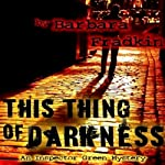 The Things of Darkness | Barbara Fradkin