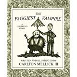 The Faggiest Vampireby Carlton Mellick III