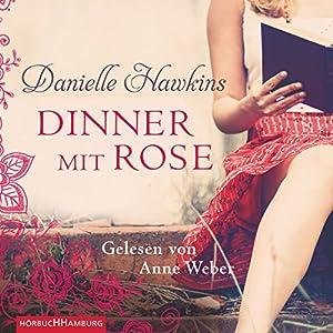 Dinner mit Rose Hörbuch
