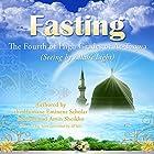 Fasting: The Fourth of High Grades of At-Taqwa Hörbuch von Mohammad Amin Sheikho, A. K. John Alias Al-Dayrani Gesprochen von: Ronald Joy