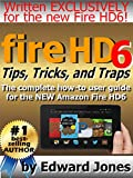 Fire HD6 Tips, Tricks, and Traps: A How-To Tutorial for the Fire HD6