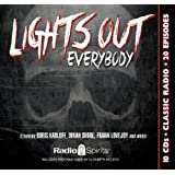 Lights Out Everybody (old time radio)