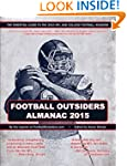 Football Outsiders Almanac 2015: The...