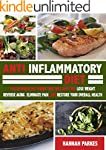 Anti Inflammatory Diet: The Ultimate...