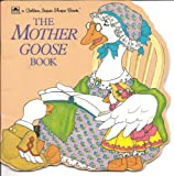 The Mother Goose Book (Look-Look) (0307100928) by Barbaresi, Nina