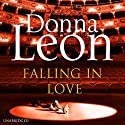 Falling in Love (       UNABRIDGED) by Donna Leon Narrated by David Rintoul