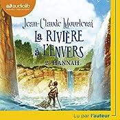 Hannah (La rivière à l'envers 2) | Jean-Claude Mourlevat