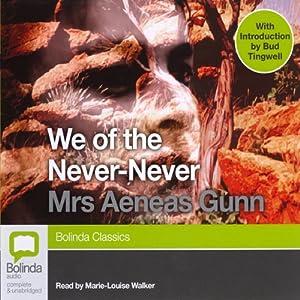 We of the Never-Never | [Aeneas Gunn]
