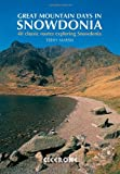 Terry Marsh Great Mountain Days in Snowdonia: 40 Classic Routes Exploring Snowdonia