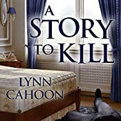 A Story to Kill: Cat Latimer Mystery Series, Book 1 | Lynn Cahoon