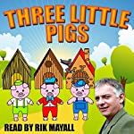 Three Little Pigs | Mike Bennett,Joseph Jacobs