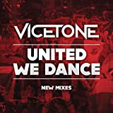 United We Dance (Vicetone Edit)