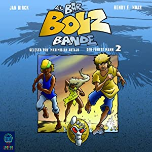 Der fünfte Mann (Die Bar-Bolz-Bande 2) Hörbuch
