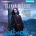 Ashes of Honor: An October Daye Novel, Book 6 (       UNABRIDGED) by Seanan McGuire Narrated by Mary Robinette Kowal