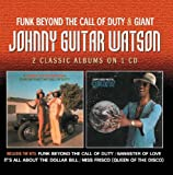 Johnny Guitar Watson Funk Beyond The Call Of Duty