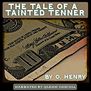 The Tale of a Tainted Tenner | [O. Henry]